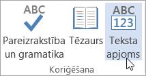 Cilnē Pārskatīšana noklikšķiniet uz teksta apjoms