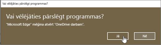 Windows 10 EDGE pārlūkprogrammas programmas maiņas dialogs ar iezīmētu opciju Jā
