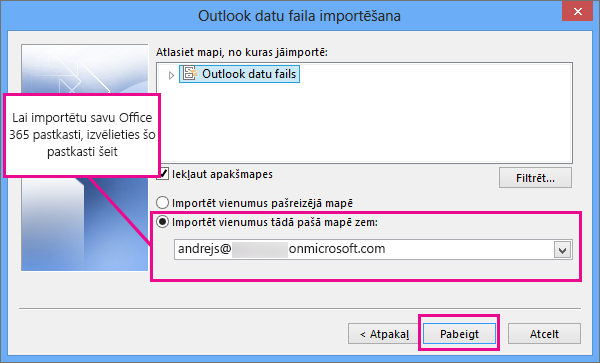 Lai importētu e-pastu, kontaktpersonas un kalendāru jūsu Office365 pastkastē, izvēlieties šo pastkasti šeit.