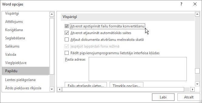 Opcija Atverot apstiprināt failu formāta konvertēšanu