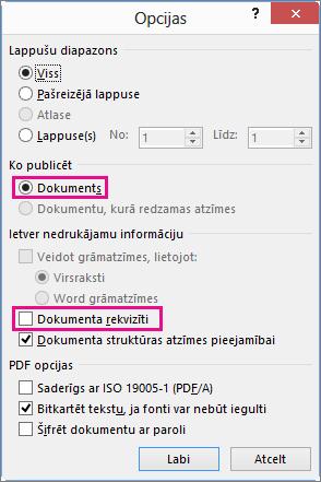 Notīriet izvēles rūtiņu Dokumenta rekvizīti, lai šo informāciju nepadarītu pieejamu PDF failā.