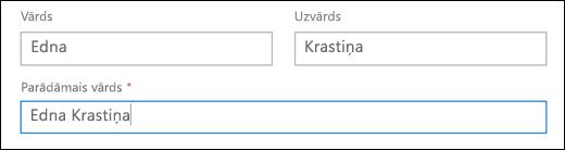 Ekrānuzņēmums, kurā redzama lietotājam pakalpojumā Office 365, kas rāda lauku vārds, uzvārds un parādāmo vārdu.