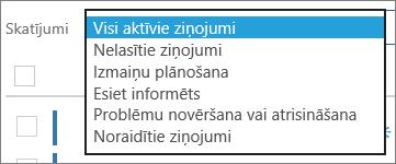 Ziņojumu centrs izvēlnē Skati izvērsts, lai parādītu filtrus