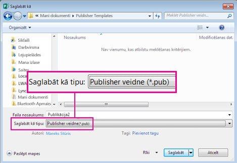Saglabājiet publikāciju kā veidni atkārtotai izmantošanai.