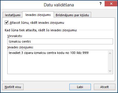 Ievades ziņojuma iestatījumi dialoglodziņā Datu validācija