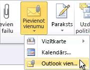 Lentes komanda Pievienot Outlook vienumu