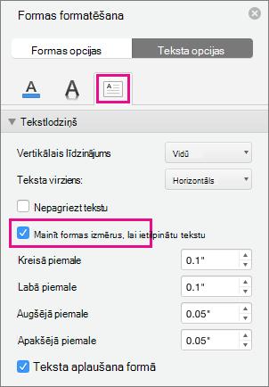 Formas formatēšanas rūtī ir iezīmēta opcija mainīt tekstu uz formu.