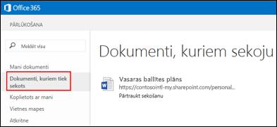 Ekrānuzņēmums ar OneDrive darbam dokumentiem, kuriem sekojat pakalpojumā Office 365.