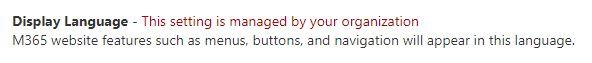 Attēls, kurā parādīts lietotāja interfeiss, ja tiek pārvaldīts interfeisa valoda IT administrators.