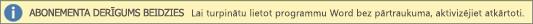 Rāda abonementa derīguma izbeigšanās reklāmkarogu ar pogu Atkārtoti aktivizēt