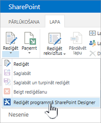 SharePoint Designer atlasīšana izvēlnē Rediģēt