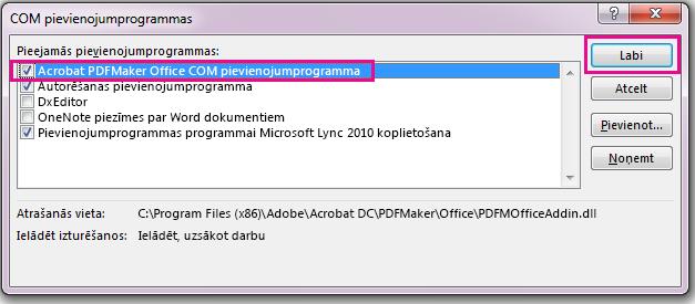Atzīmējiet izvēles rūtiņu Acrobat PDFMaker Office COM pievienojumprogrammas un noklikšķiniet uz Labi.
