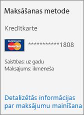 Abonementa kartes sadaļa Maksāšanas līdzeklis abonementam, kas tiek apmaksāts ar kredītkarti.