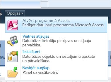 Tīmekļa datu bāzes vietnes izvēlne Opcijas vidē SharePoint