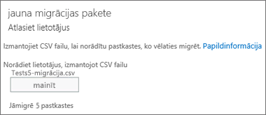 Jauna migrācijas pakete, izmantojot CSV failu