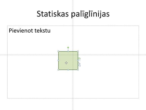 Statiska horizontālās un vertikālās vadlīnijas redzams, kur ir slaida centram