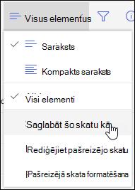 SharePoint Online saraksta skata izvēlne saglabāt kā