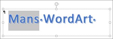Daļēji atlasīts WordArt teksts