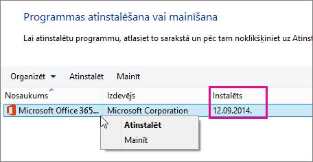 Izmantojiet kolonnu Instalēšanas laiks, lai noteiktu, kuru Office versiju atinstalēt