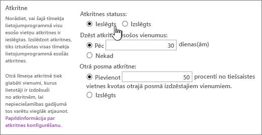 web lietojumprogrammas vispārējo iestatījumu lapas sadaļā iestatījumi atkritnē