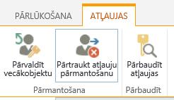 Saraksta/bibliotēkas atļauju vadīkla, kurā redzama poga apturēt atļauju pārmantošanu