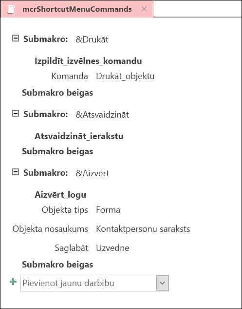 Ekrānuzņēmums ar Access makro noformēšanas logu ar trim apakšmakro priekšrakstiem.