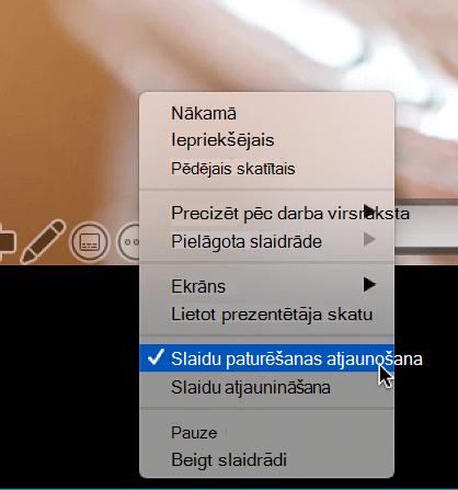 Papildu opciju kontekstizvēlne prezentētāja skatā, kurā tiek rādīti atlasītie slaidi.