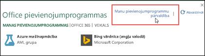 Dialoglodziņā Office pievienojumprogrammas ir uzskaitītas jūsu instalētās pievienojumprogrammas. Lai tās pārvaldītu, noklikšķiniet uz Pārvaldīt manas pievienojumprogrammas.