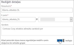 Ekrānuzņēmums: Ieslēgtu atļauj ārējiem dalībniekiem nosūtīt DL
