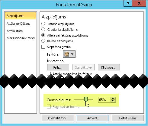 Dialoglodziņā Fona formatēšana ir caurspīdīguma slīdņa josla attēla pielāgošanai