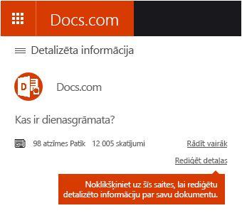 Detalizētas informācijas rediģēšanas opcija pakalpojumā Docs.com