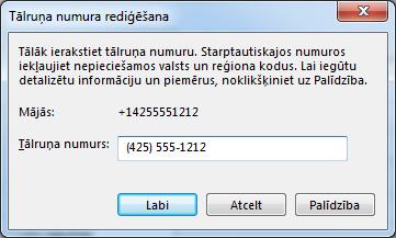 Lync tālruņa numura piemērs ar starptautisko numuru sastādīšanas formātu