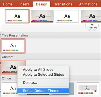 Noklikšķiniet uz Iestatīt kā noklusējuma dizainu
