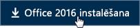 Īsā pamācība darbiniekiem: Office2016 instalēšanas poga