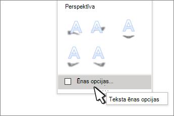 Atlasītas WordArt stilu ēnas opcijas