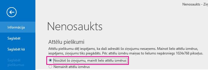 Noklikšķinot uz šīs opcijas, Outlook var mainīt attēlu lielumu, kad tie tiek sūtīti.