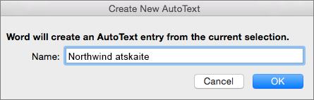 Dialoglodziņš Jauna automātiskā teksta izveide