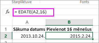 izmantojiet formulu EDATE, lai datumam pievienotu mēnešus