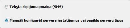 Outlook2010, servera iestatījumu manuāla konfigurācija