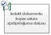 iestatīt dokumentu kopas satura apstiprinājuma statusu