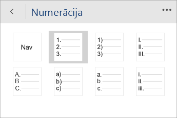 Ekrānuzņēmums ar izvēlni Numerācija programmā Word Mobile, atlasīts numerācijas stils.