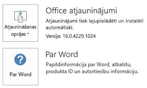 Ja instalējāt sistēmu Office, izmantojot tehnoloģiju Click-to-Run, lietojumprogrammu un atjaunināšanas informācija izskatīsies šādi.