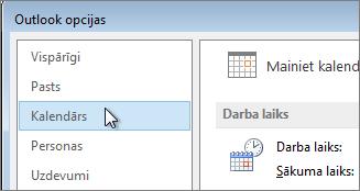 Outlook opcijās noklikšķiniet uz Kalendārs