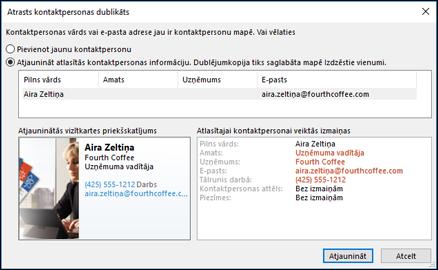 Ja jums ir kontaktpersonas dublikāts, programma Outlook jautā, vai vēlaties atjaunināt.