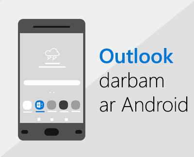Noklikšķiniet, lai iestatītu programmu Outlook darbam ar Android