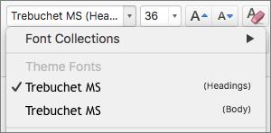 Ekrānuzņēmumā ir redzamas virsrakstu un pamatteksta dizaina fontu opcijas, kas pieejamas cilnes Sākums grupas Fonts nolaižamajā vadīklā Fonts.
