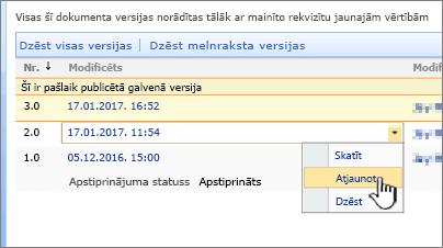 Versiju izveides nolaižamajā par failu ar iezīmētu atjaunošana