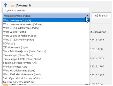 Lai atlasītu citu dokumenta faila formātu, nolaižamajā sarakstā noklikšķiniet uz faila tipa.