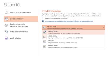 Ekrānuzņēmums ar eksportēšanas dialoglodziņu, kurā parādītas pieejamās opcijas tādas prezentācijas izveidei, kuras pamatā ir video