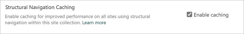 Izvēles rūtiņa, lai iespējotu vai atspējotu strukturālās navigācijas kešdarbi vietņu kolekcijas līmenī